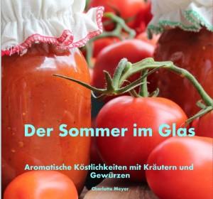 Chef's Handyman Der Sommer im Glas
